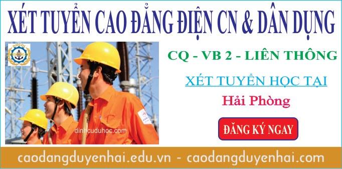 Xét tuyển cao đẳng điện công nghiệp, điện dân dụng học tại Hải Phòng