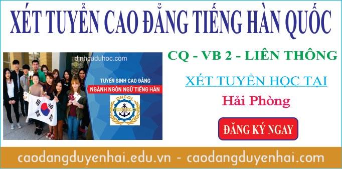 Xét tuyển cao đẳng tiếng Hàn học tại Hải Phòng